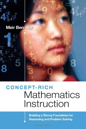 Concept-Rich Mathematics Instruction: Building a Strong Foundation for Reasoning and Problem Solving 9781416603597