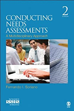 Conducting Needs Assessments: A Multidisciplinary Approach 9781412965743