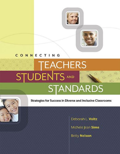 Connecting Teachers, Students, and Standards: Strategies for Success in Diverse and Inclusive Classrooms 9781416610243
