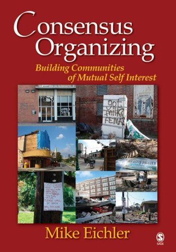 Consensus Organizing: Building Communities of Mutual Self-Interest 9781412926591