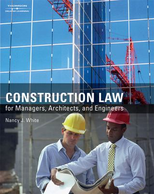 Construction Law for Managers, Architects, and Engineers 9781418048471