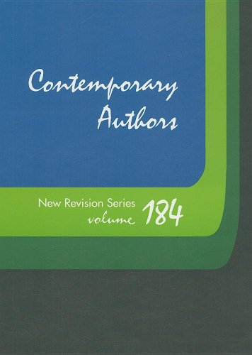 Contemporary Authors New Revision Series, Volume 184: A Bio-Bibliographical Guide to Current Writers in Fiction, General Nonfiction, Poetry, Journalis 9781414434353