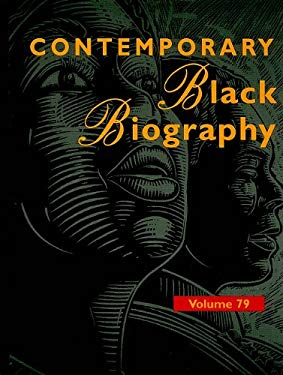 Contemporary Black Biography: Profiles from the International Black Community 9781414439723