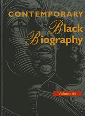 Contemporary Black Biography: Profiles from the International Black Community 9781414471754