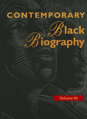 Contemporary Black Biography: Each Volume of Contemporary Black Biography Contains at Least 65 Full-Length Biographies Written in an Easy-To-Follow 9781414480749