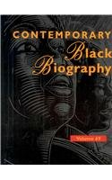 Contemporary Black Biography: Profiles from the International Black Community 9781414432762