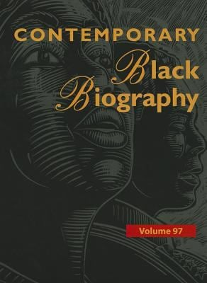 Contemporary Black Biography: Profiles from the International Black Community 9781414471778