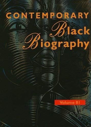 Contemporary Black Biography: Profiles from the International Black Community 9781414446028
