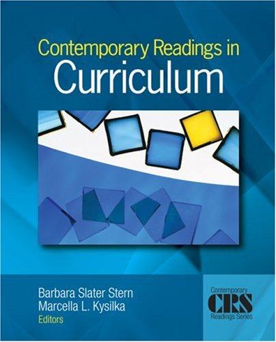 Contemporary Readings in Curriculum 9781412944724