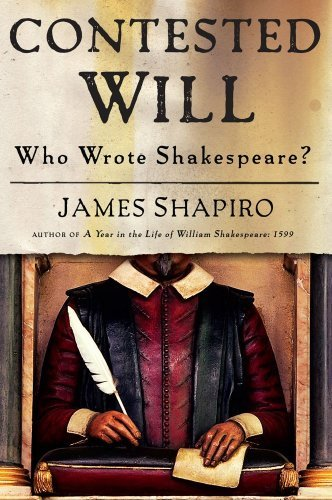 Contested Will: Who Wrote Shakespeare? 9781416541622