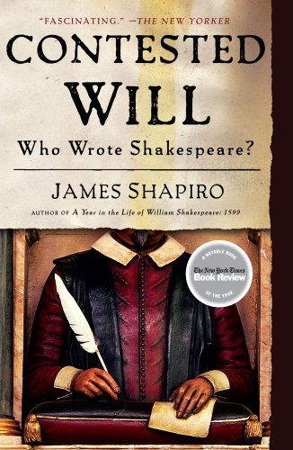 Contested Will: Who Wrote Shakespeare? 9781416541639