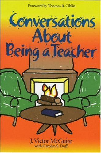 Conversations about Being a Teacher