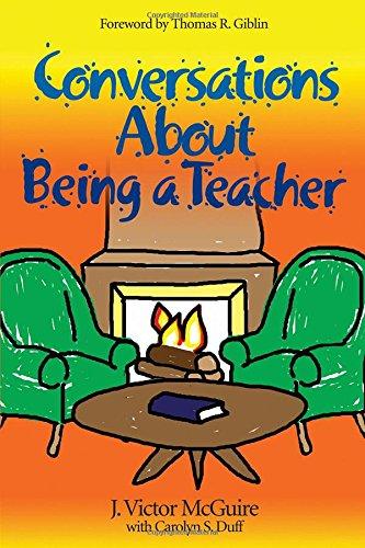 Conversations about Being a Teacher 9781412905985