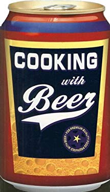 Cooking with Beer 9781412786386