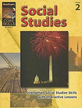 Core Skills: Social Studies, Grade 2 9781419034244