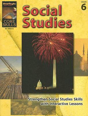 Core Skills: Social Studies, Grade 6 9781419039058