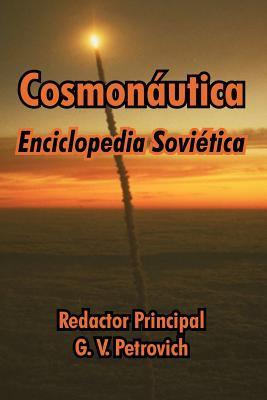 Cosmonautica: Enciclopedia Sovietica 9781410213587