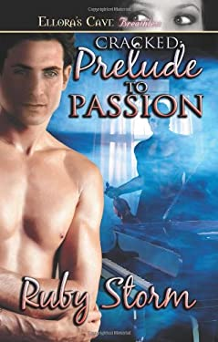 Cracked: Prelude to Passion 9781419953736