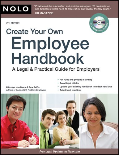 Create Your Own Employee Handbook: A Legal & Practical Guide for Employers [With CDROM] 9781413310290