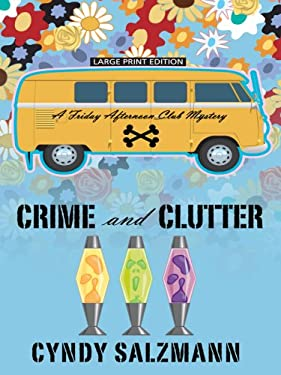 Crime and Clutter 9781410412522