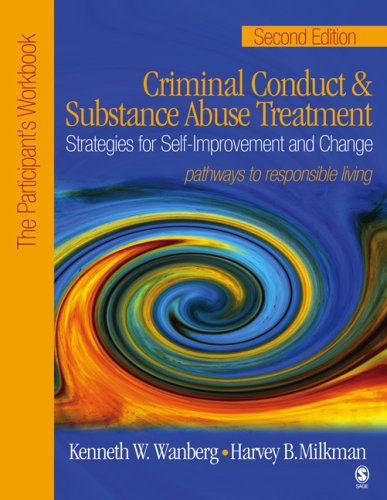 Criminal Conduct and Substance Abuse Treatment: Strategies for Self-Improvement and Change, Pathways to Responsible Living 9781412905916