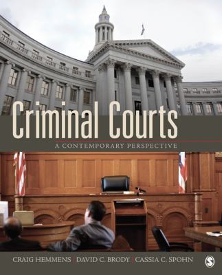 Criminal Courts: A Contemporary Perspective 9781412979566