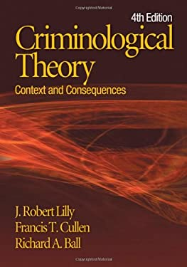 Criminological Theory: Context and Consequences 9781412936323