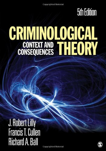 Criminological Theory: Context and Consequences 9781412981453