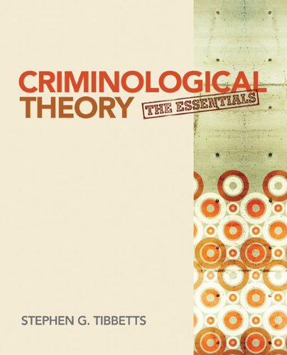 Criminological Theory: The Essentials 9781412992343