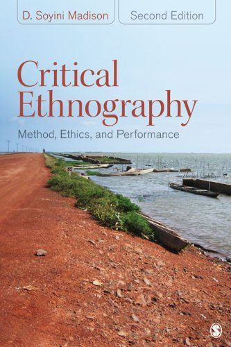 Critical Ethnography: Method, Ethics, and Performance 9781412980241
