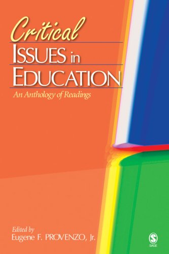 Critical Issues in Education: An Anthology of Readings 9781412904773