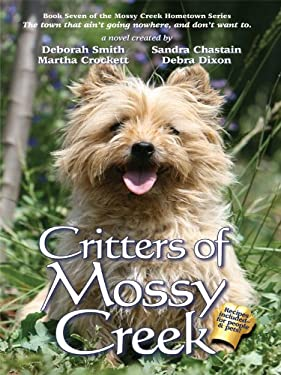Critters of Mossy Creek 9781410423832