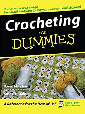 Crocheting for Dummies 9781410405012