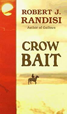Crow Bait 9781410448934