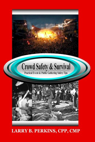 Crowd Safety and Survival 9781411619357
