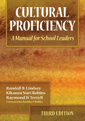 Cultural Proficiency: A Manual for School Leaders 9781412963633
