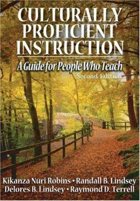 Culturally Proficient Instruction: A Guide for People Who Teach 9781412924313