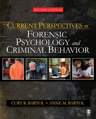 Current Perspectives in Forensic Psychology and Criminal Behavior 9781412958318