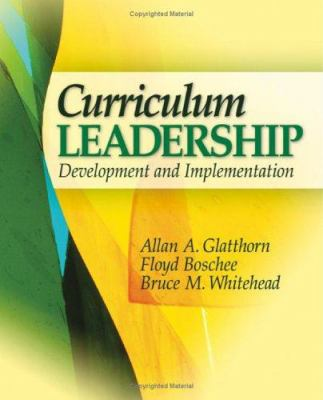 Curriculum Leadership: Development and Implementation 9781412904261