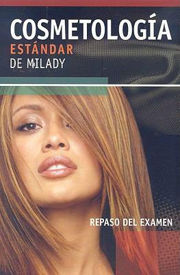 Curso Estandar de Milady Repaso del Examen de Cosmetologia 9781418049553