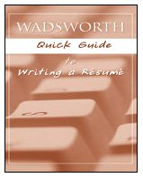 Custom Enrichment Module: Wadsworth Quick Guide to Writing a Resume