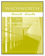 Custom Enrichment Module: Wadsworth Quick Guide for the Community College Student