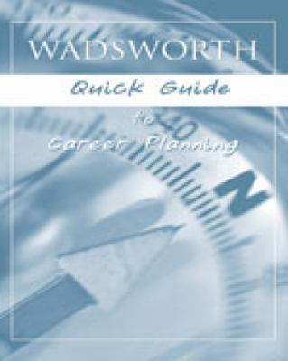 Custom Enrichment Module: Wadsworth Quick Guide for Career Planning