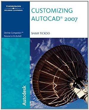 Customizing AutoCAD 2007 9781418049010