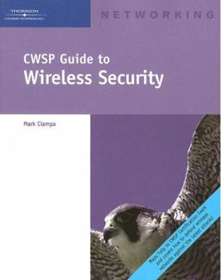 Cwsp Guide to Wireless Security 9781418836375