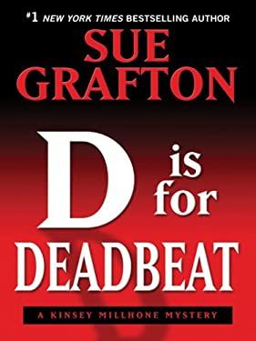 D Is for Deadbeat 9781410406842