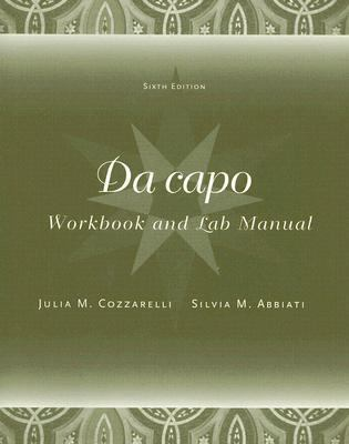 Da Capo: Workbook And Lab Manual 9781413018592
