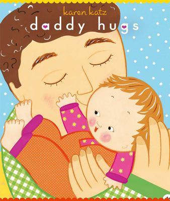 Daddy Hugs 9781416941200