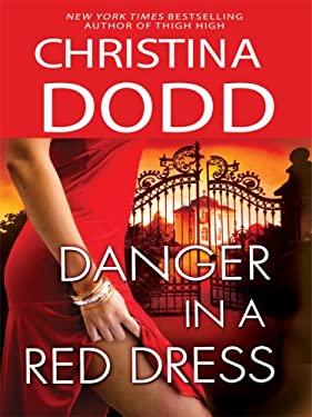 Danger in a Red Dress 9781410413819