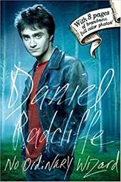 Daniel Radcliffe: No Ordinary Wizard